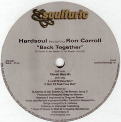HARDSOUL feat RON CARROLL - BACK TOGETHER (SOULFURIC) NM Condition