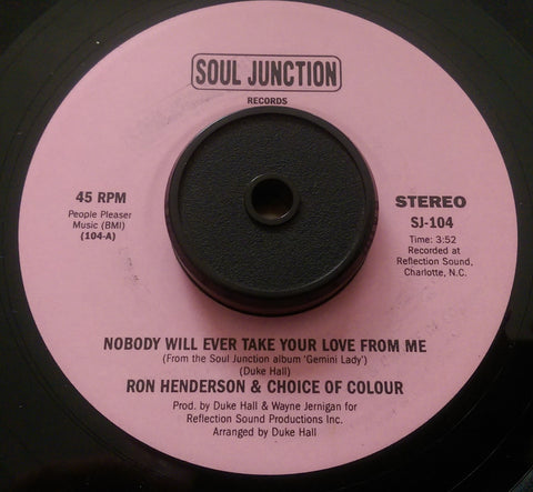 RON HENDERSON - NOBODY WILL EVER TAKE YOUR LOVE FROM ME (SOUL JUNCTION) Mint Condition