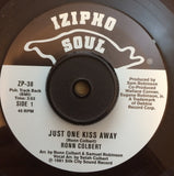 RONN COLBERT - JUST ONE KISS AWAY (IZIPHO) Mint Condition