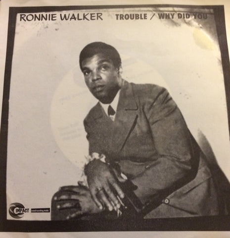 RONNIE WALKER - TROUBLE (IMPACT) Mint Condition