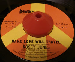 ROSEY JONES - HAVE LOVE WILL TRAVEL (TODAY) Ex Condition