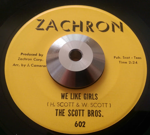 SCOTT BROTHERS - WE LIKE GIRLS (ZACHRON) Ex Condition