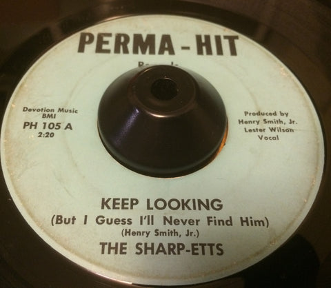 SHARP-ETTS - KEEP LOOKING (PERMA HIT) Vg+ Condition