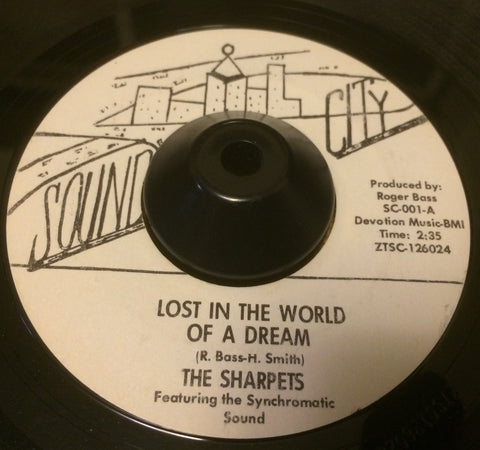 SHARPETS - LOST IN A WORLD OF A DREAM (SOUND CITY) Ex Condition