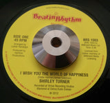 SHIRLEY TURNER - I WISH YOU THE WORLD OF HAPPINESS (BEATIN' RHYTHM) Mint Condition
