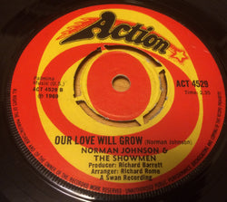 THE SHOWMEN - OUR LOVE WILL GROW (ACTION) Ex Condition