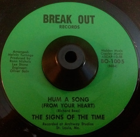 THE SIGNS OF THE TIME - HUM A SONG (BREAK OUT) Ex Condition