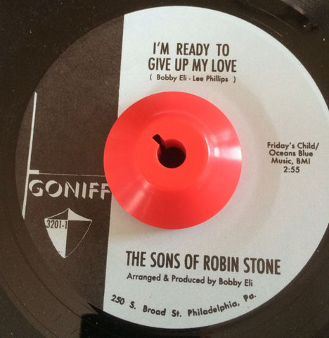 SONS OF ROBIN STONE - I'M READY TO GIVE UP MY LOVE (GONIFF) Mint Condition