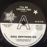 SOUL BROTHERS SIX - I'LL BE LOVING YOU (OUTTA SIGHT DEMO) Mint Condition