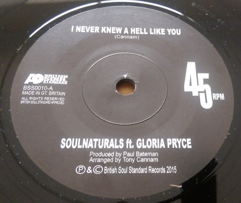 SOULNATURALS Ft GLORIA PRYCE - I NEVER KNEW A HELL LIKE YOU - MODERN  SOUL