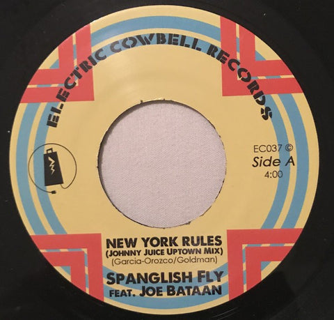 SPANISH FLY Feat JOE BATAAN - NEW YORK RULES (ELECTRIC COWBELL RECORDS) Mint Condition