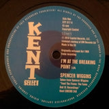 SPENCER WIGGINS - I'M AT THE BREAKING POINT (KENT CITY) Mint Condition