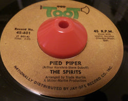 THE SPIRITS - PIED PIPER (TOOT) Vg+ Condition