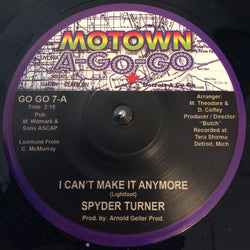 SPYDER TURNER - I CAN'T MAKE IT ANYMORE (MOTOWN AGO GO) Mint Condition