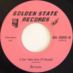 THE SPYDERS - I CAN TAKE CARE OF MYSELF (GOLDEN STATE) Mint Condition