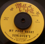 THE SUNLOVERS - MY POOR HEART (MUTT & JEFF) Ex Condition