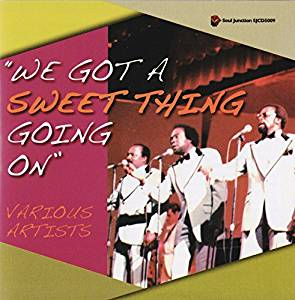 VARIOUS ARTISTS - WE GOT A SWEET THING GOING ON Volume One (SOUL JUNCTION CD) Sealed Copy