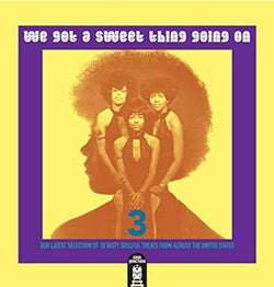 VARIOUS ARTISTS - WE GOT A SWEET THING GOING ON Volume Three (SOUL JUNCTION CD) Sealed Copy