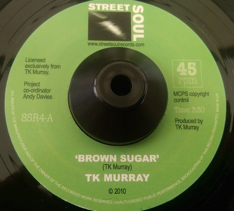 T K MURRAY - BROWN SUGAR (STREET SOUL) Mint Condition
