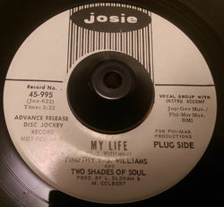 T J WILLIAMS - MY LIFE (JOSIE W/Demo) Ex Condition