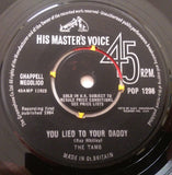 THE TAMS - YOU LIED TO YOUR DADDY (HMV) Ex Condition