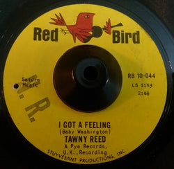 TAWNY REED - I GOT A FEELING (RED BIRD) Ex Condition