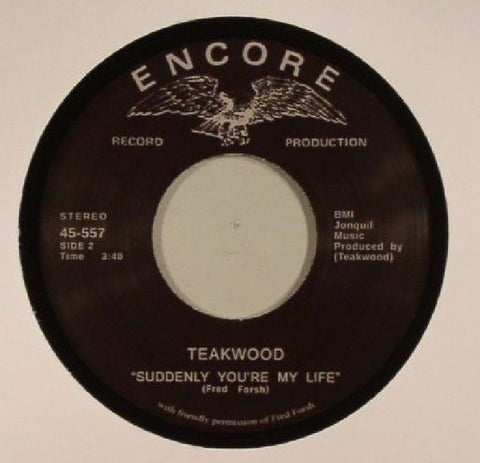 TEAKWOOD - SUDDENLY YOU'RE MY LIFE (ENCORE) Mint Condition