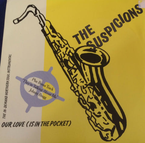 THE SUSPICIONS - OUR LOVE IS IN THE POCKET (INFERNO) Mint Condition
