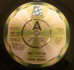 THELMA HOUSTON - DON'T PITY ME (MOTOWN DEMO) Ex Condition