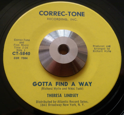 THERESA LINDSEY - GOTTA FIND A WAY (CORREC-TONE) Ex Condition