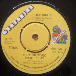 THRILLS - SHOW THE WORLD WHERE IT'S AT (GRAPEVINE) Ex Condition
