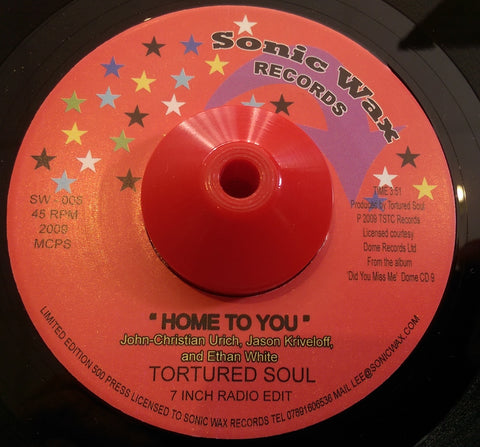 TORTURED SOUL - HOME TO YOU (SONIC WAX) Mint Condition