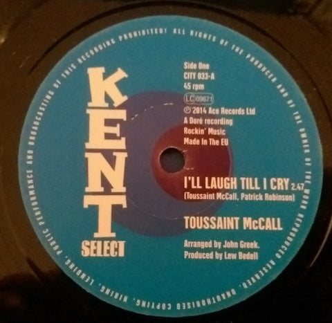TOUSSAINT McCALL - I'LL LAUGH TILL I CRY (KENT CITY) Mint Condition