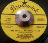 TRACIE ROBBINS - THAT'S WHAT YOU ARE TO ME (BRUNSWICK Demo) Ex Condition