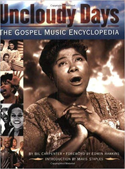 UNCLOUDY DAYS - THE GOSPEL MUSIC ENCYCLOPEDIA (Paperback Book)