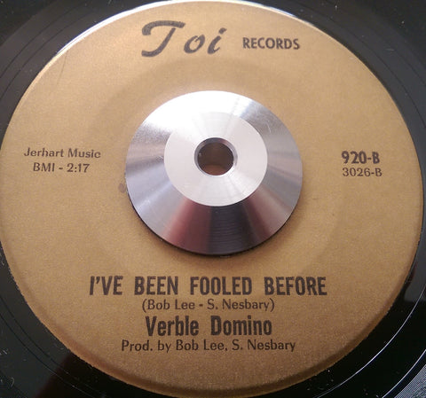 VERBLE DOMINO - I'VE BEEN FOOLED BEFORE (TOI) Ex Condition