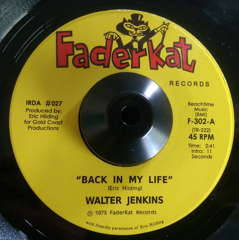 WALTER JENKINS -  BACK IN MY LIFE (FADERKAT) Mint Condition
