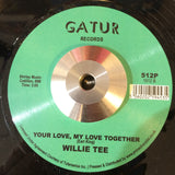 WILLIE TEE - TEASING YOU AGAIN (GATUR RE) Mint Condition