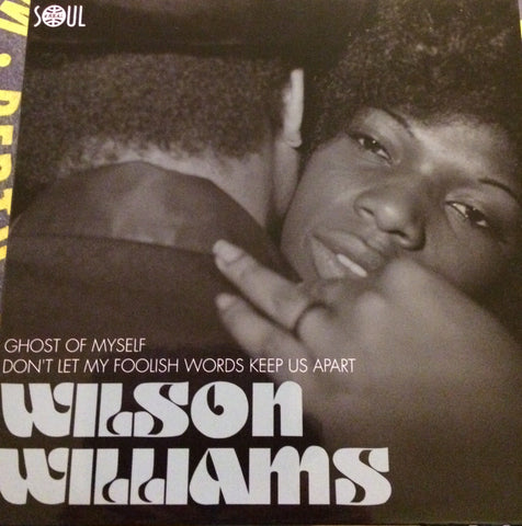WILSON WILLIAMS - GHOST OF MYSELF (SOUL 4 REAL) Mint Condition.