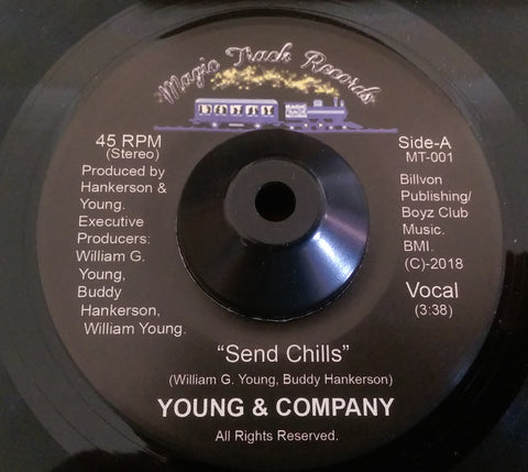 YOUNG AND COMPANY - SEND CHILLS (MAGIC TRACK) Mint Condition