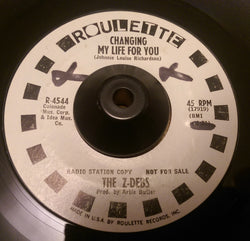 THE Z-DEBS (JAYNETTS) - CHANGING MY LIFE FOR YOU (ROULETTE W/Demo) Ex Condition
