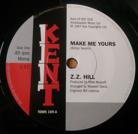 Z Z HILL - MAKE ME YOURS (KENT TOWN) Mint Condition