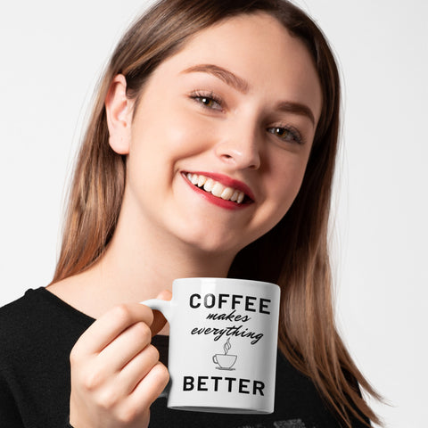 Coffee Makes Everything Better - Coffee Mug - KICKI´S SHOP