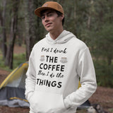 First I Drink The Coffee - Men´s Hoodie