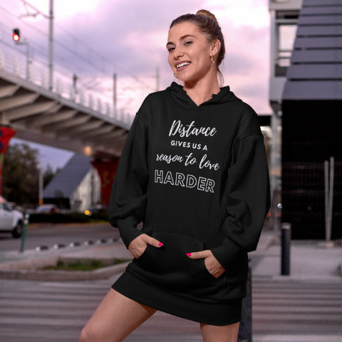 Distance Gives Us A Reason To Love Harder - Hoodie Dress - KICKI´S SHOP