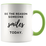 Be The Reason Someone Smiles Today - Mug - KICKI´S SHOP