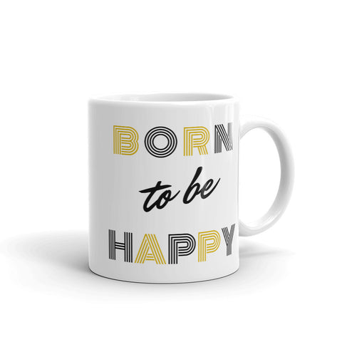 Born To Be Happy - Coffee Mug - KICKI´S SHOP