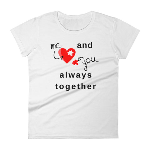 Me And You Always Together - Women's Short Sleeve T-Shirt - KICKI´S SHOP