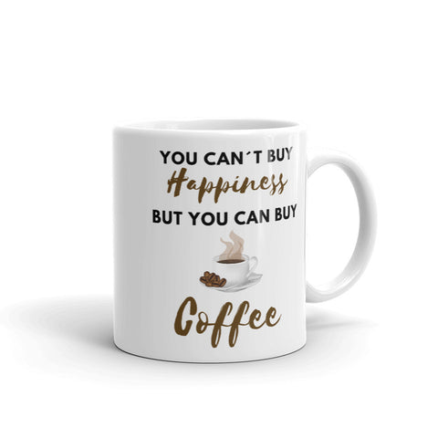 You Can´t Buy Happiness - Coffee Mug - KICKI´S SHOP