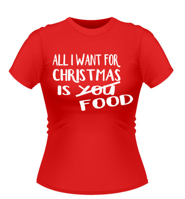 All I Want for Xmas Novelty T-Shirt - Ladies